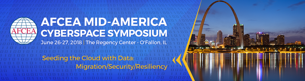 2018 AFCEA TechNet Mid-America Cyberspace Symposium