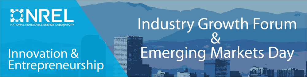 NREL Industry Growth Forum / Emerging Markets Day