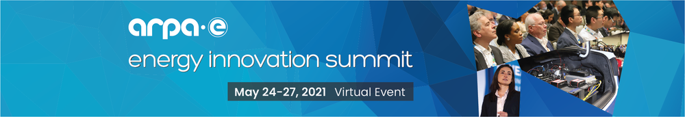2021 ARPA-E Energy Innovation Summit