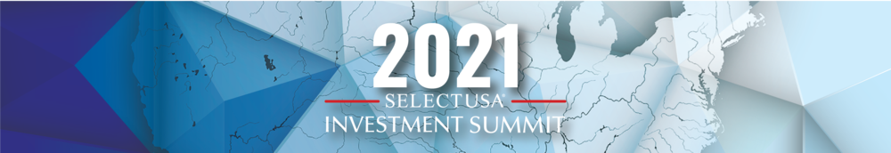 2021 SelectUSA Investment Summit